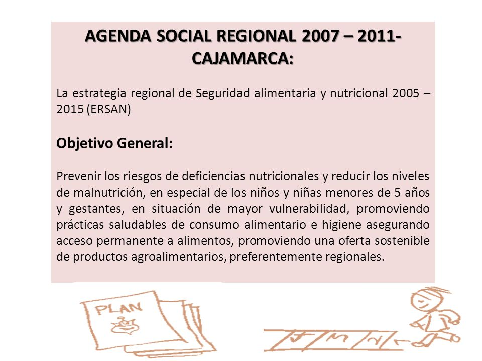AGENDA SOCIAL REGIONAL 2007 – 2011- CAJAMARCA: