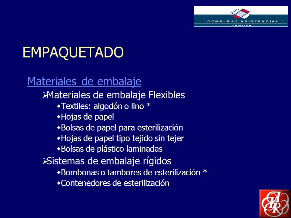 EMPAQUETADO Materiales de embalaje Materiales de embalaje Flexibles
