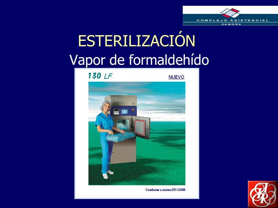 ESTERILIZACIÓN Vapor de formaldehído