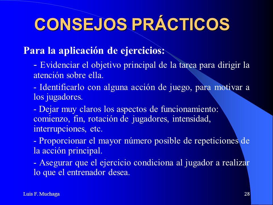 CONSEJOS PRÁCTICOS Para la aplicación de ejercicios: