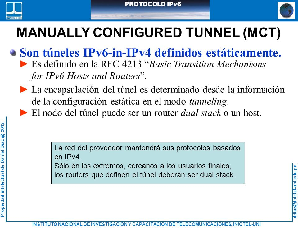 MANUALLY CONFIGURED TUNNEL (MCT)