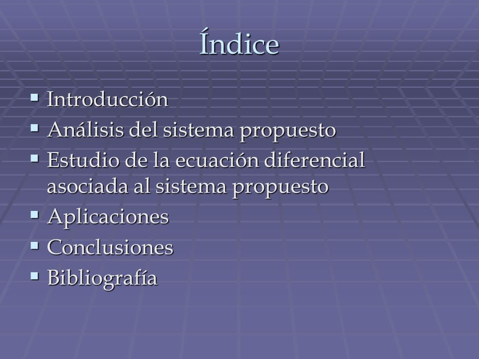 Índice Introducción Análisis del sistema propuesto