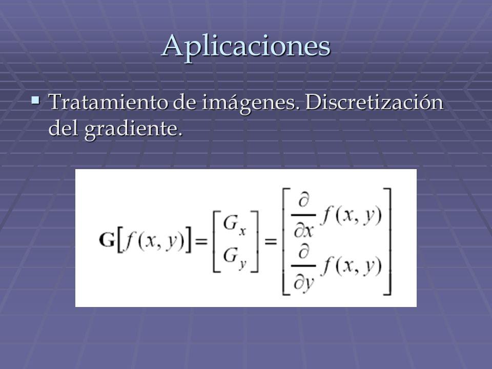 Aplicaciones Tratamiento de imágenes. Discretización del gradiente.
