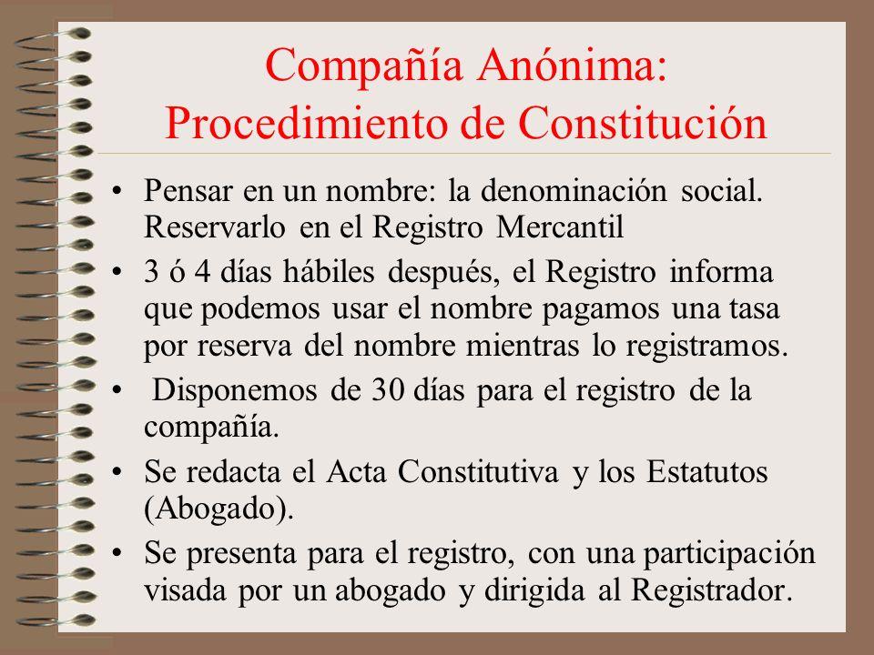 Compañía Anónima: Procedimiento de Constitución