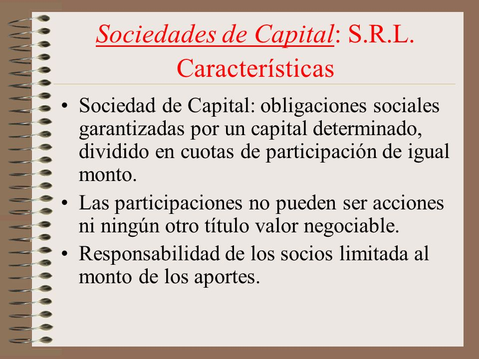 Sociedades de Capital: S.R.L. Características