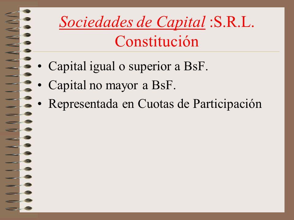 Sociedades de Capital :S.R.L. Constitución