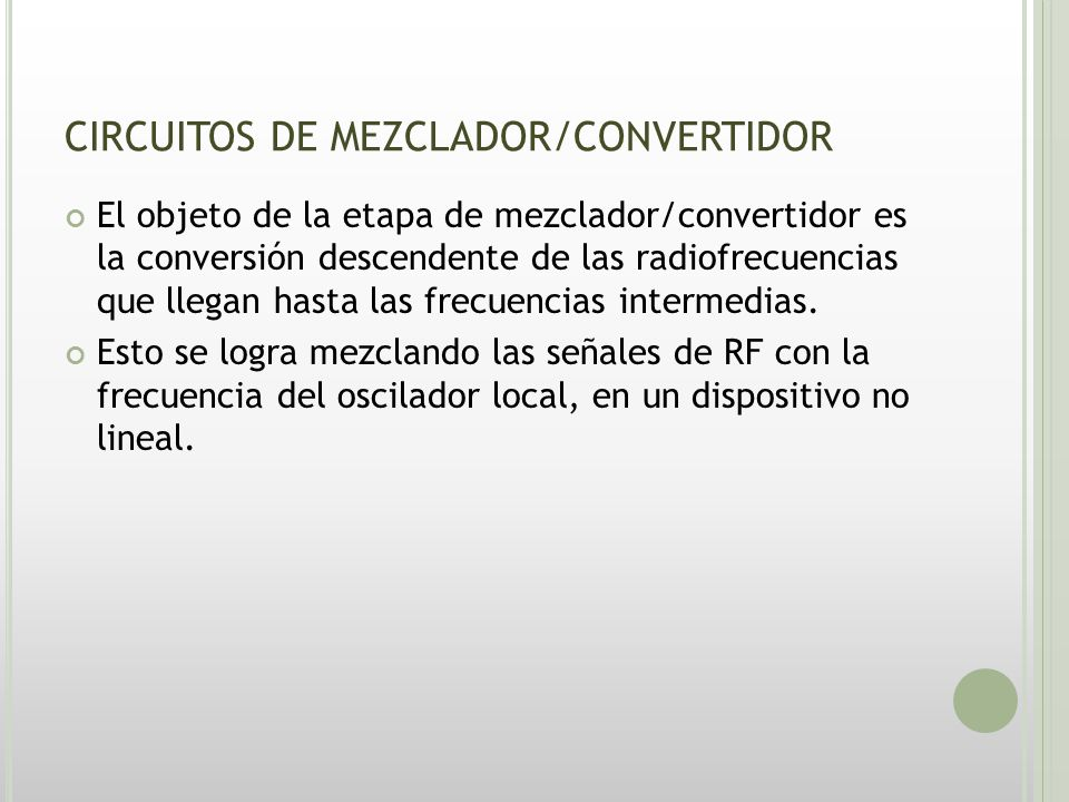 CIRCUITOS DE MEZCLADOR/CONVERTIDOR