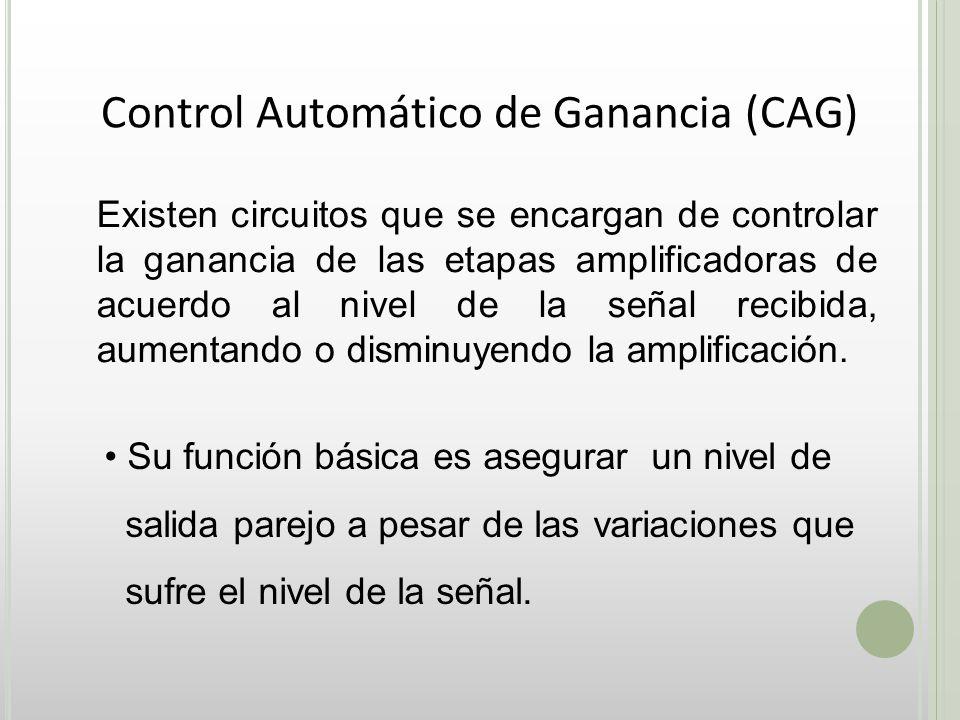 Control Automático de Ganancia (CAG)