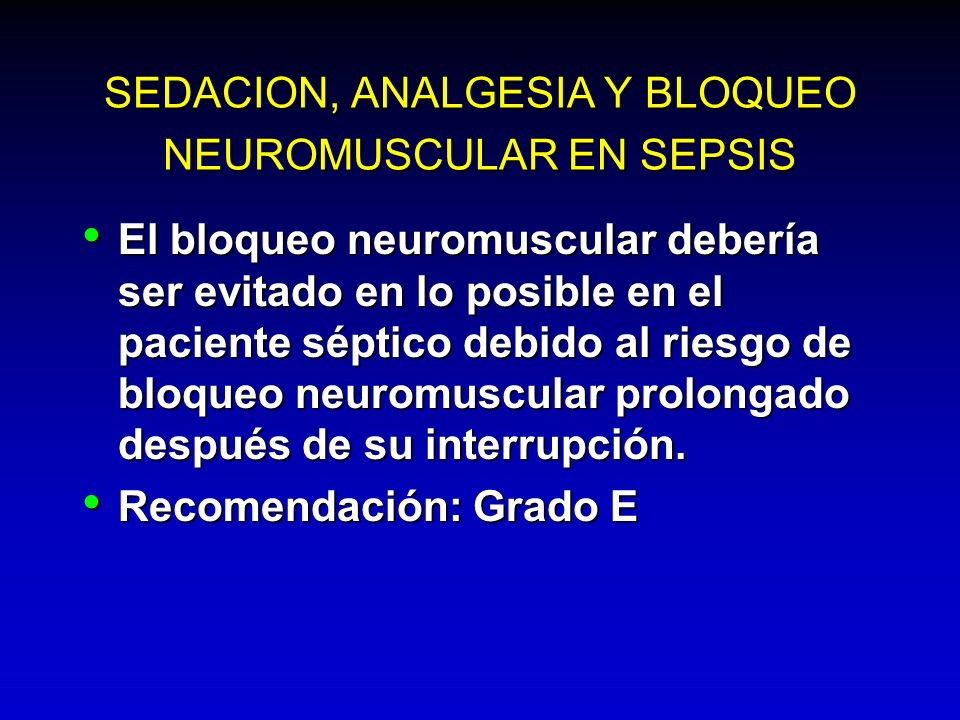 SEDACION, ANALGESIA Y BLOQUEO NEUROMUSCULAR EN SEPSIS
