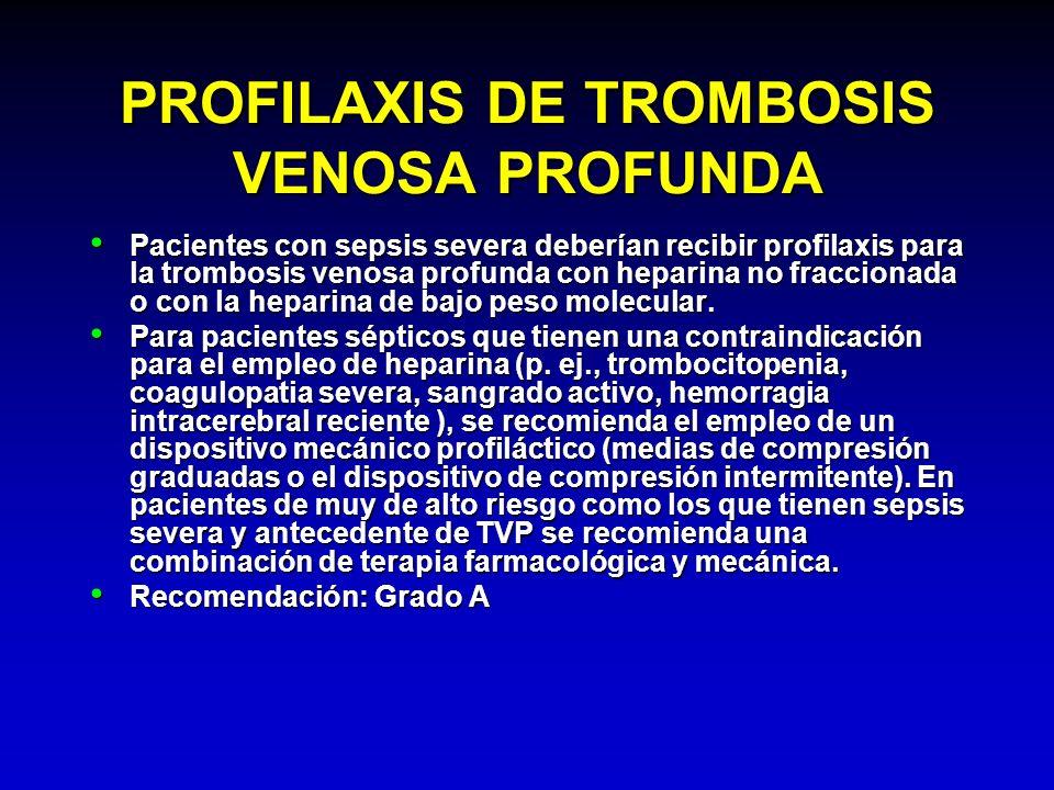 PROFILAXIS DE TROMBOSIS VENOSA PROFUNDA