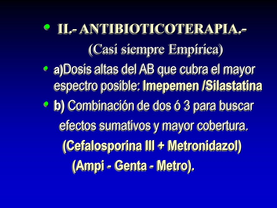 II.- ANTIBIOTICOTERAPIA.-