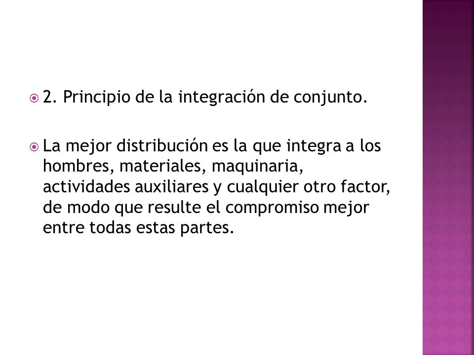 2. Principio de la integración de conjunto.