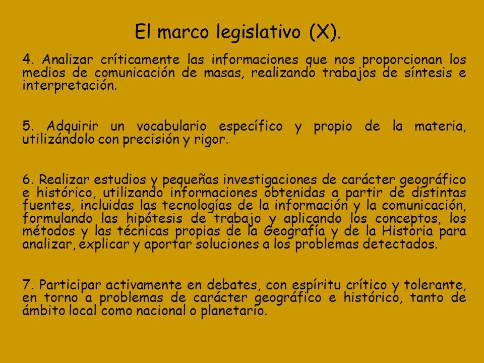 El marco legislativo (X).
