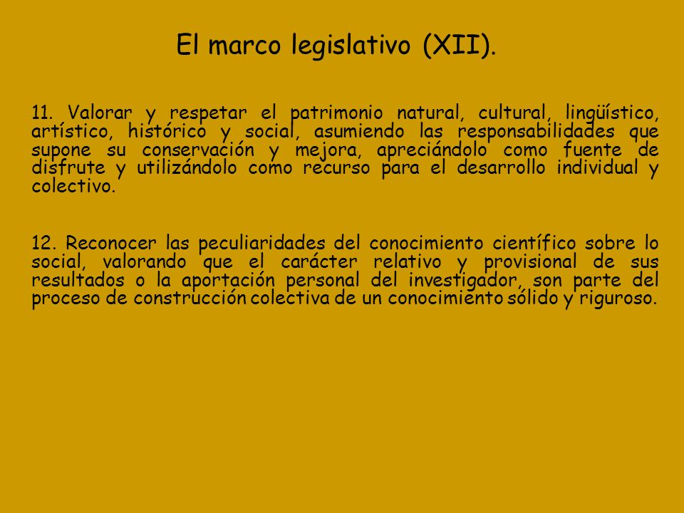 El marco legislativo (XII).