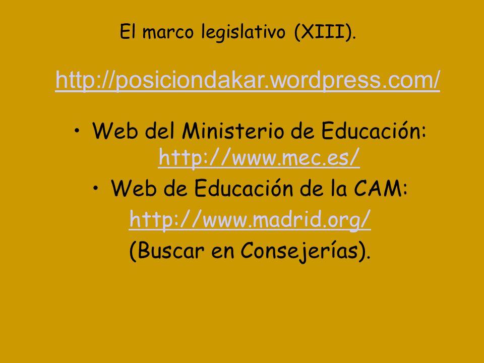 El marco legislativo (XIII).