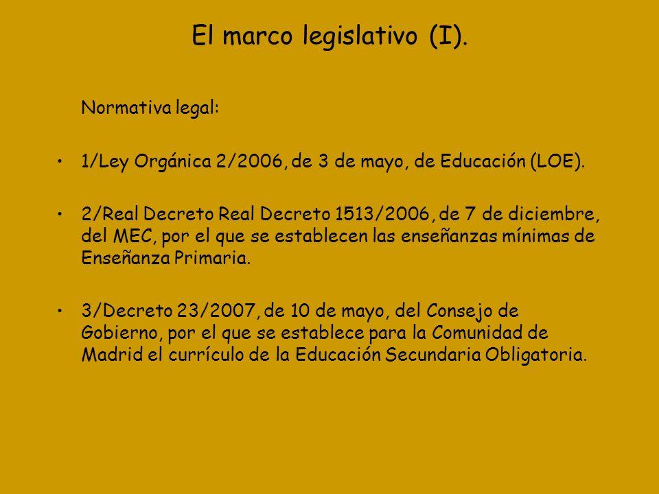 El marco legislativo (I).
