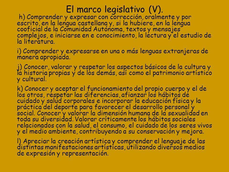 El marco legislativo (V).