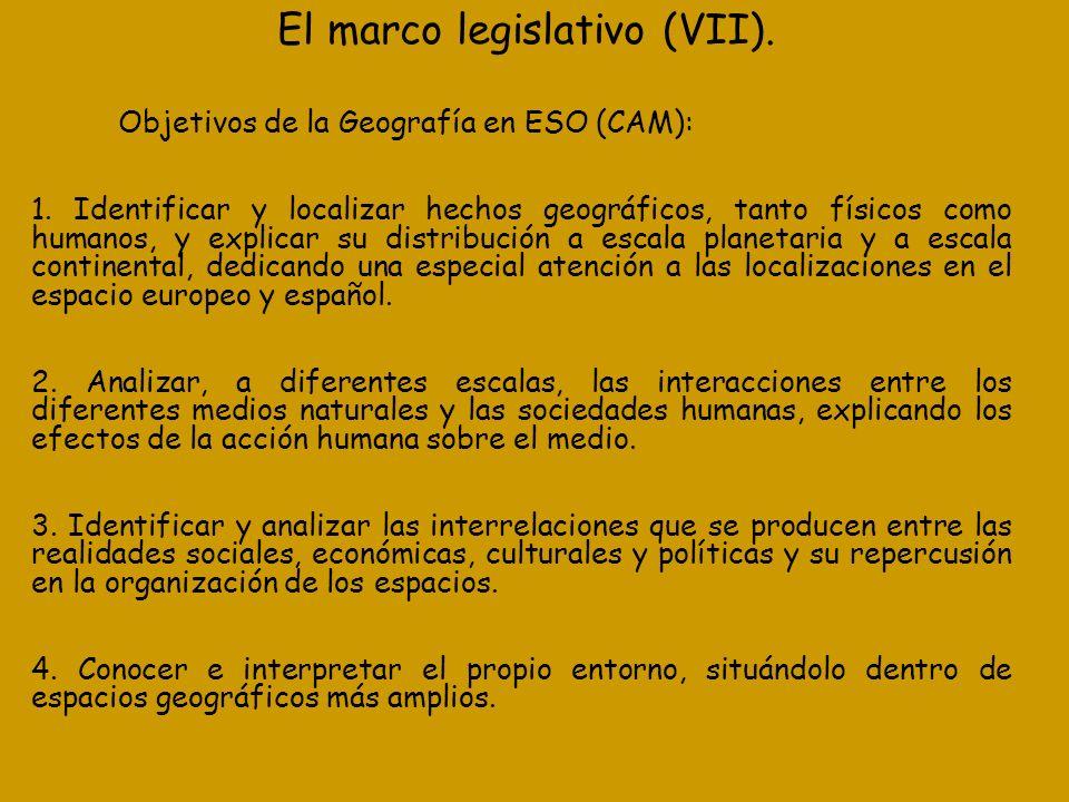 El marco legislativo (VII).