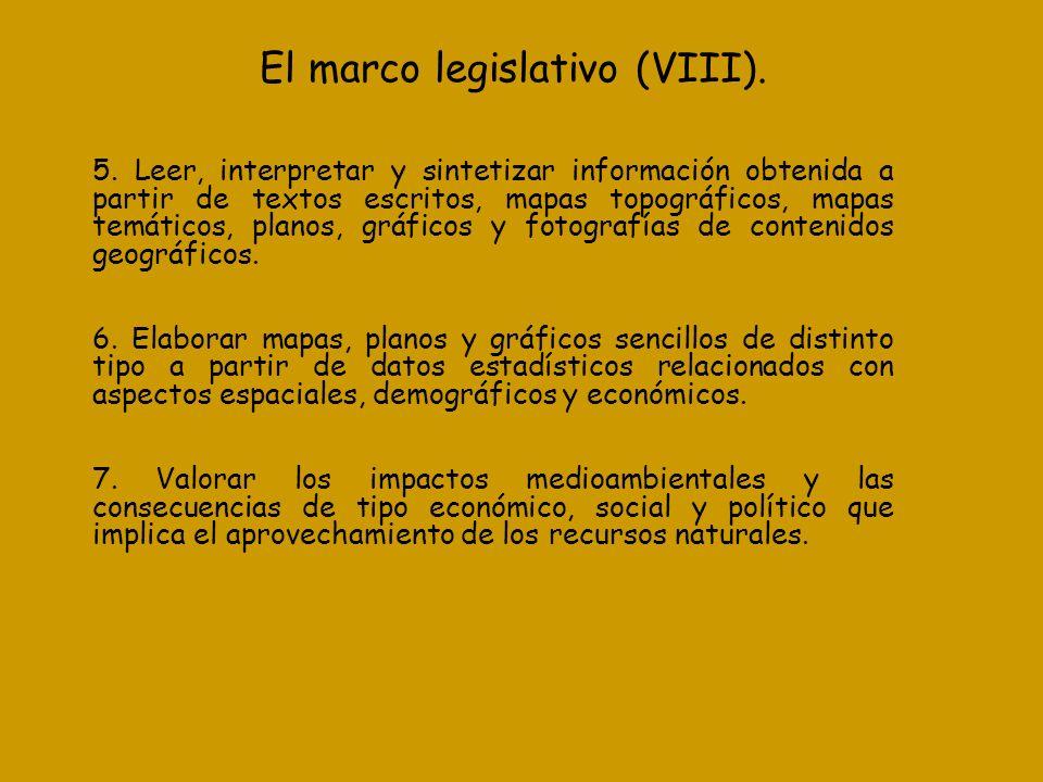 El marco legislativo (VIII).