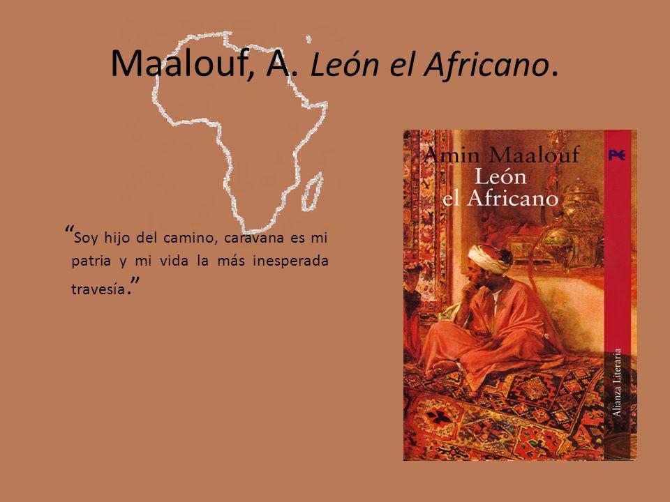 Maalouf, A. León el Africano.