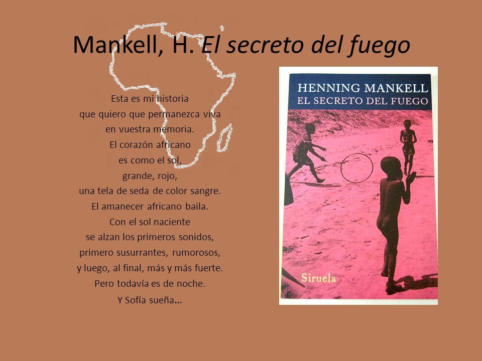 Mankell, H. El secreto del fuego