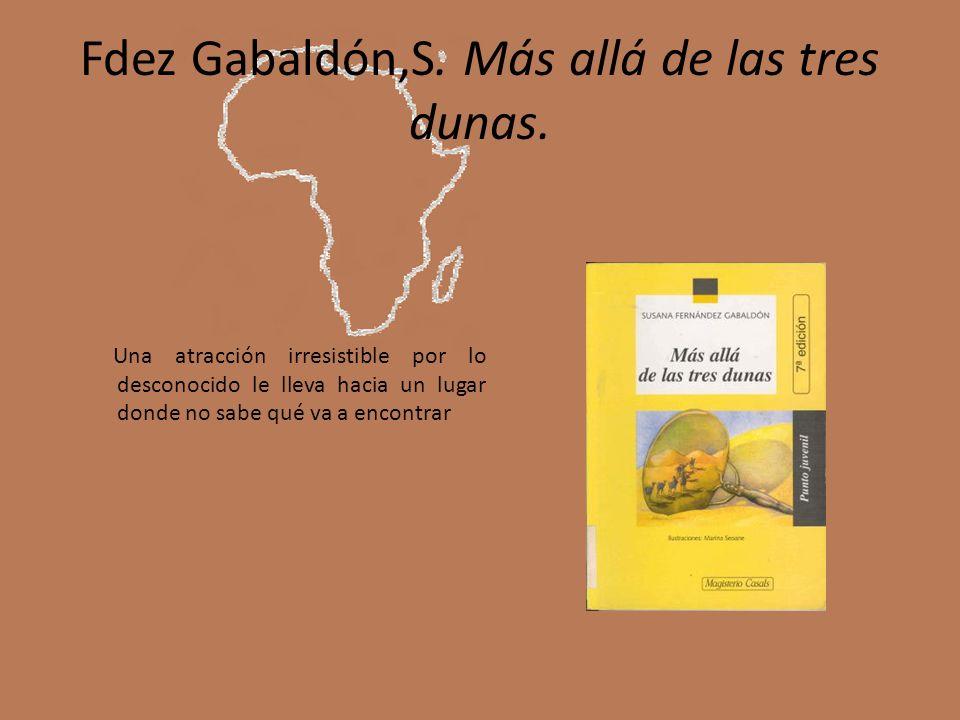 Fdez Gabaldón,S. Más allá de las tres dunas.