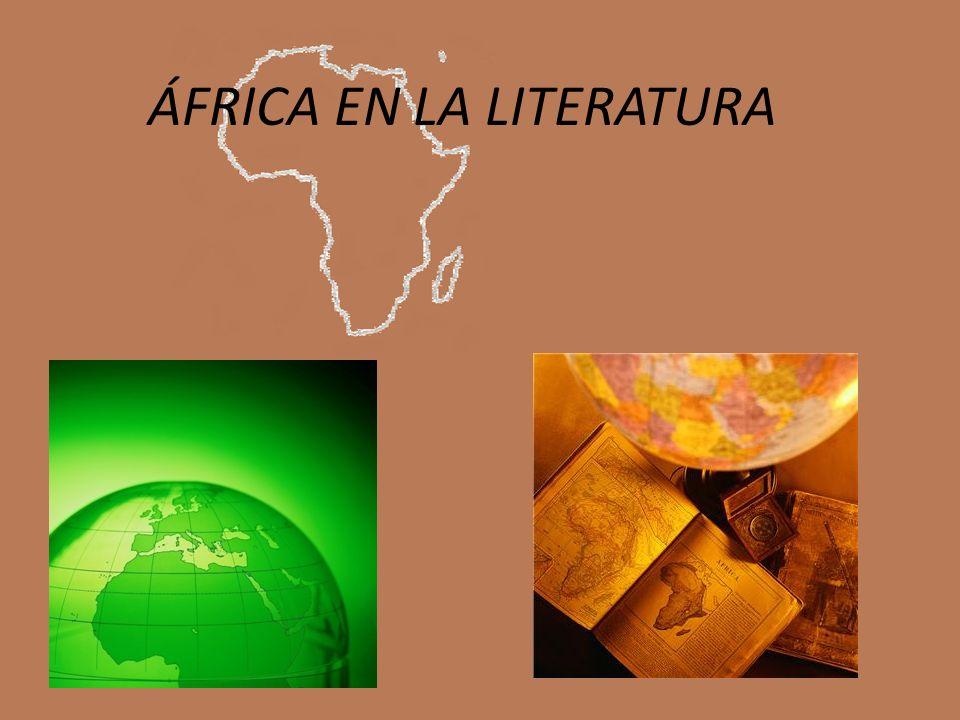 ÁFRICA EN LA LITERATURA