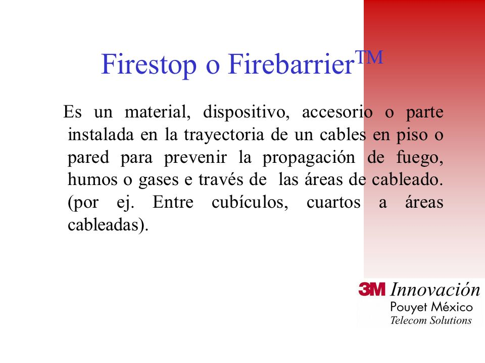 Firestop o FirebarrierTM