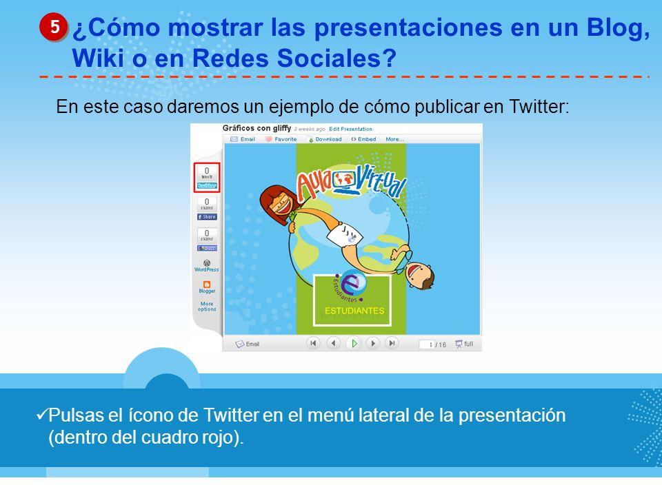 ¿Cómo mostrar las presentaciones en un Blog, Wiki o en Redes Sociales