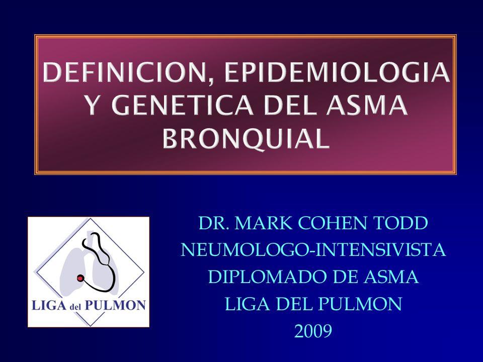 DEFINICION, EPIDEMIOLOGIA Y GENETICA DEL ASMA BRONQUIAL