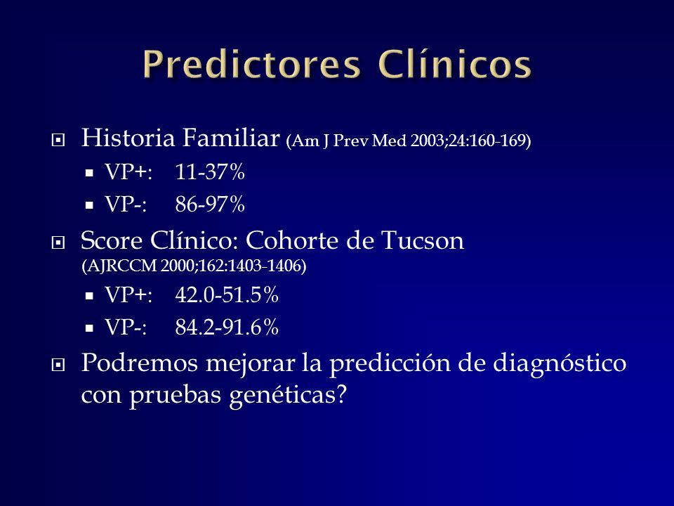Predictores Clínicos Historia Familiar (Am J Prev Med 2003;24:160-169)