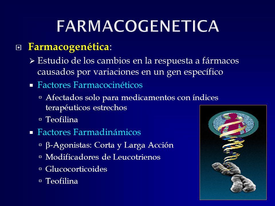 FARMACOGENETICA Farmacogenética: