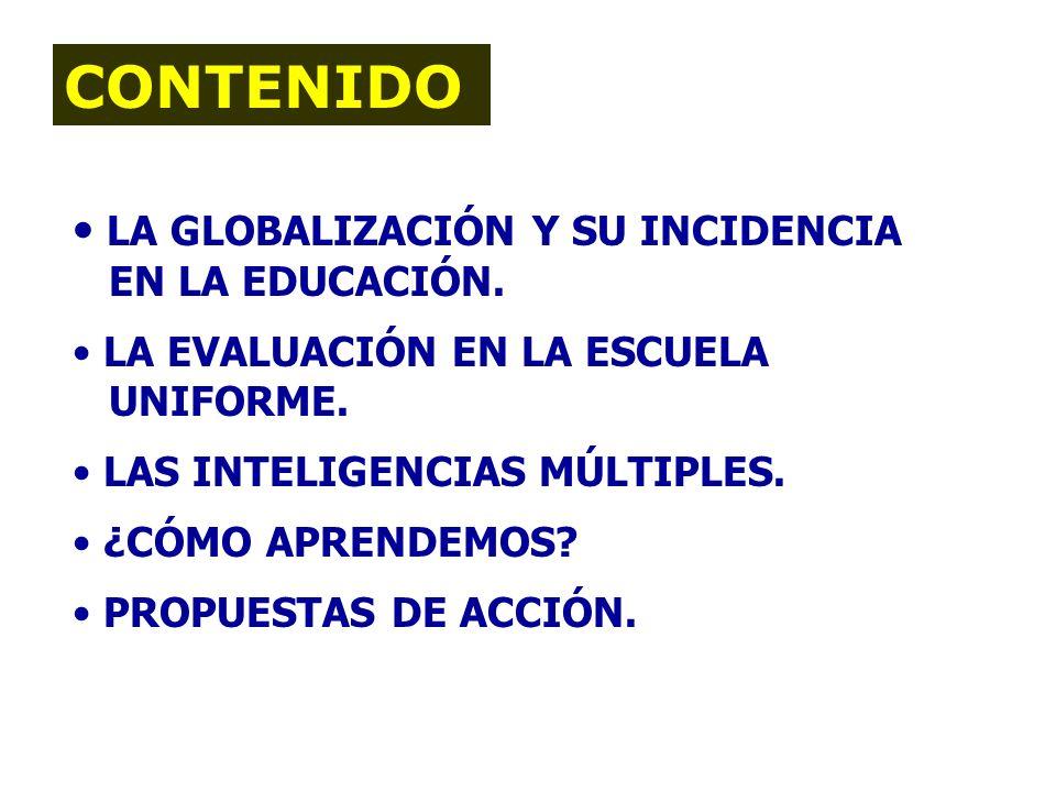 CONTENIDO LA GLOBALIZACIÓN Y SU INCIDENCIA EN LA EDUCACIÓN.