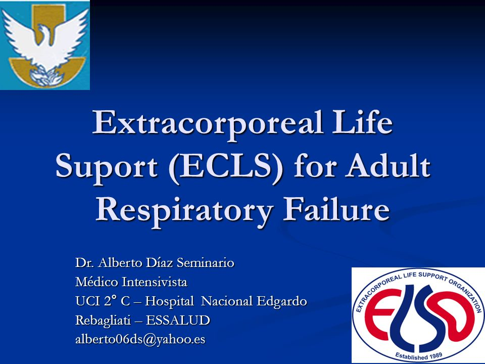 Extracorporeal Life Suport (ECLS) for Adult Respiratory Failure