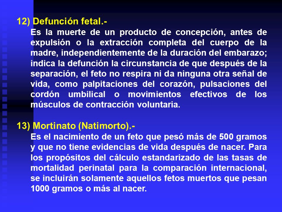 13) Mortinato (Natimorto).-