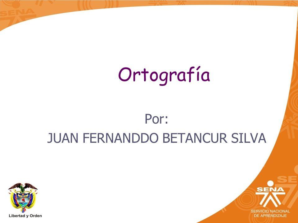 Por: JUAN FERNANDDO BETANCUR SILVA