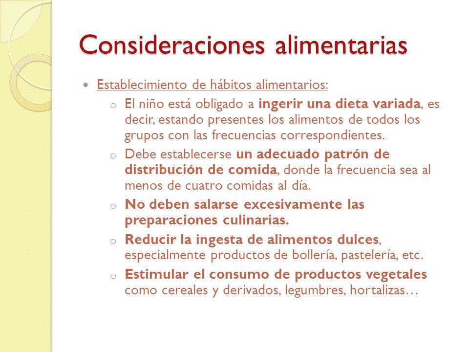 Consideraciones alimentarias