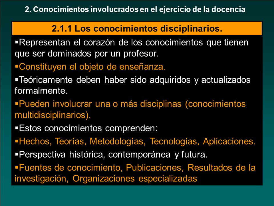 2.1.1 Los conocimientos disciplinarios.