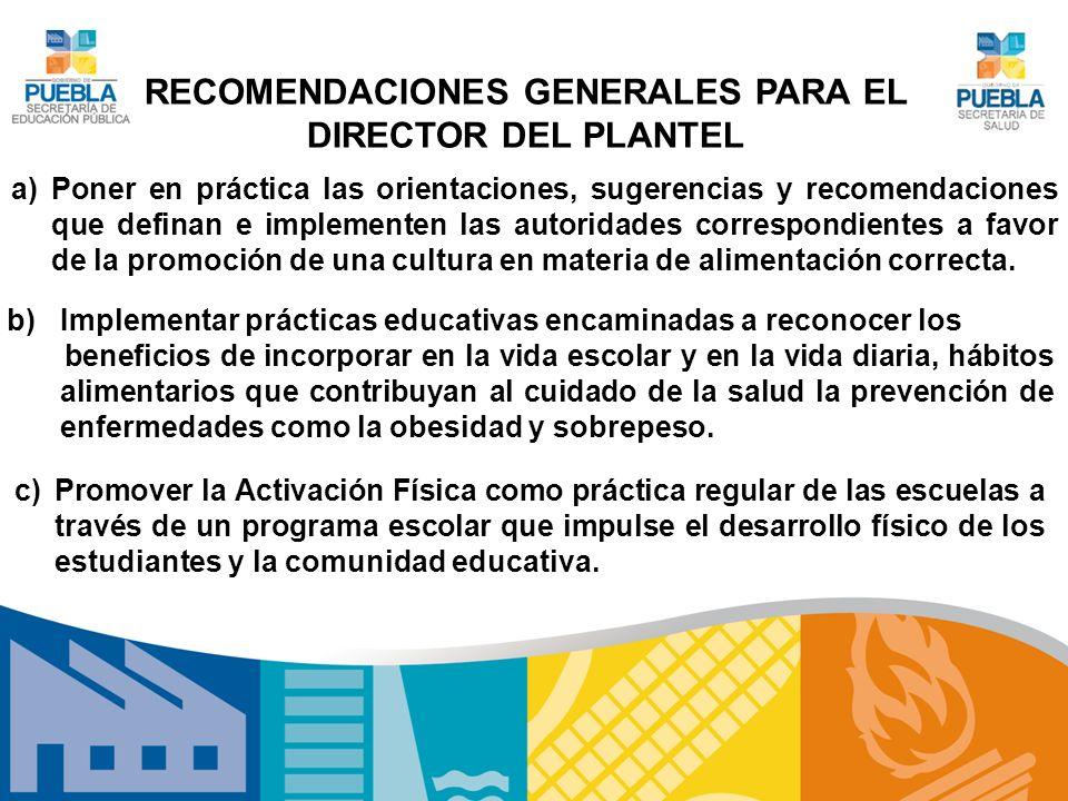 RECOMENDACIONES GENERALES PARA EL DIRECTOR DEL PLANTEL
