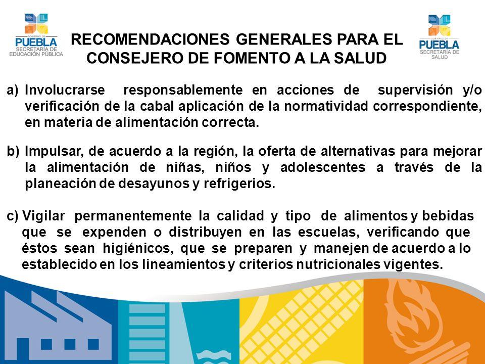RECOMENDACIONES GENERALES PARA EL CONSEJERO DE FOMENTO A LA SALUD