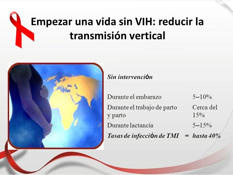 Empezar una vida sin VIH: reducir la transmisión vertical