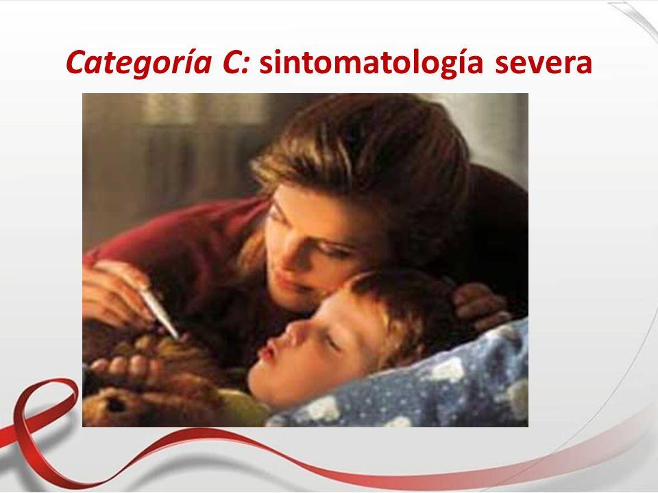 Categoría C: sintomatología severa