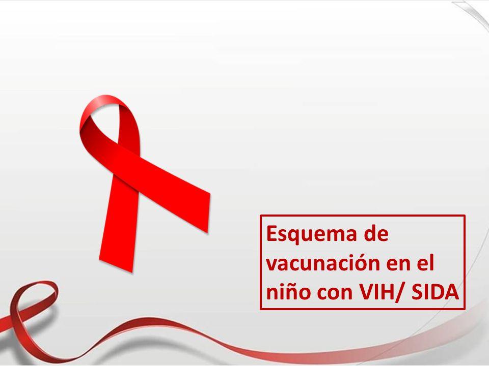 Esquema de vacunación en el niño con VIH/ SIDA