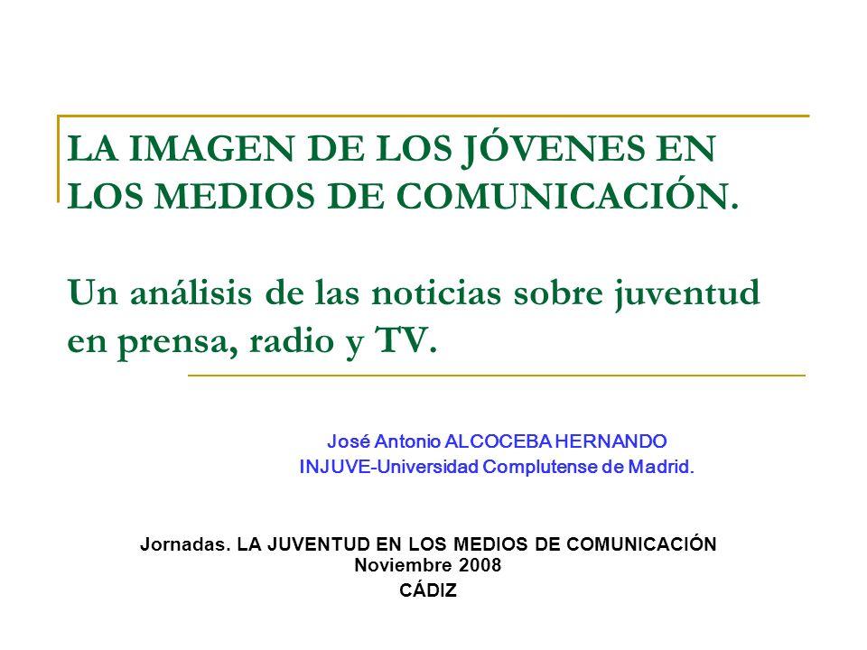 LA IMAGEN DE LOS JÓVENES EN LOS MEDIOS DE COMUNICACIÓN