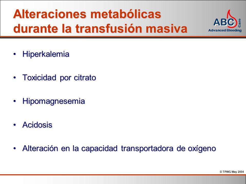 Alteraciones metabólicas durante la transfusión masiva