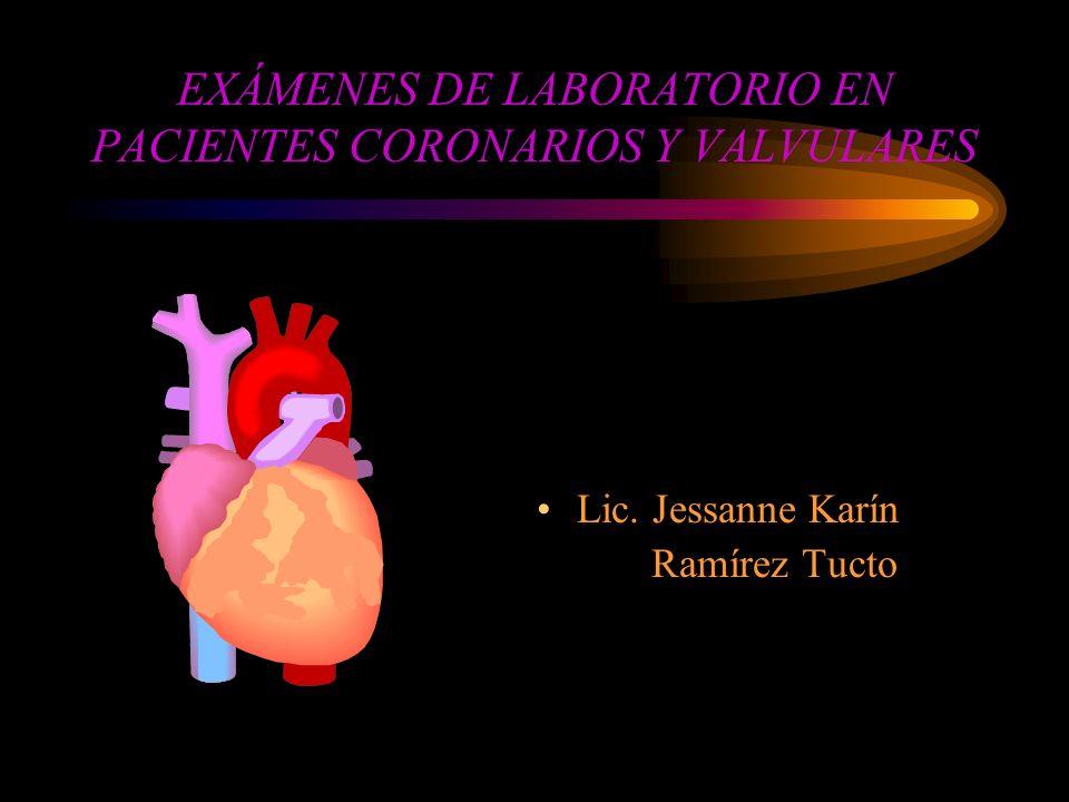 EXÁMENES DE LABORATORIO EN PACIENTES CORONARIOS Y VALVULARES