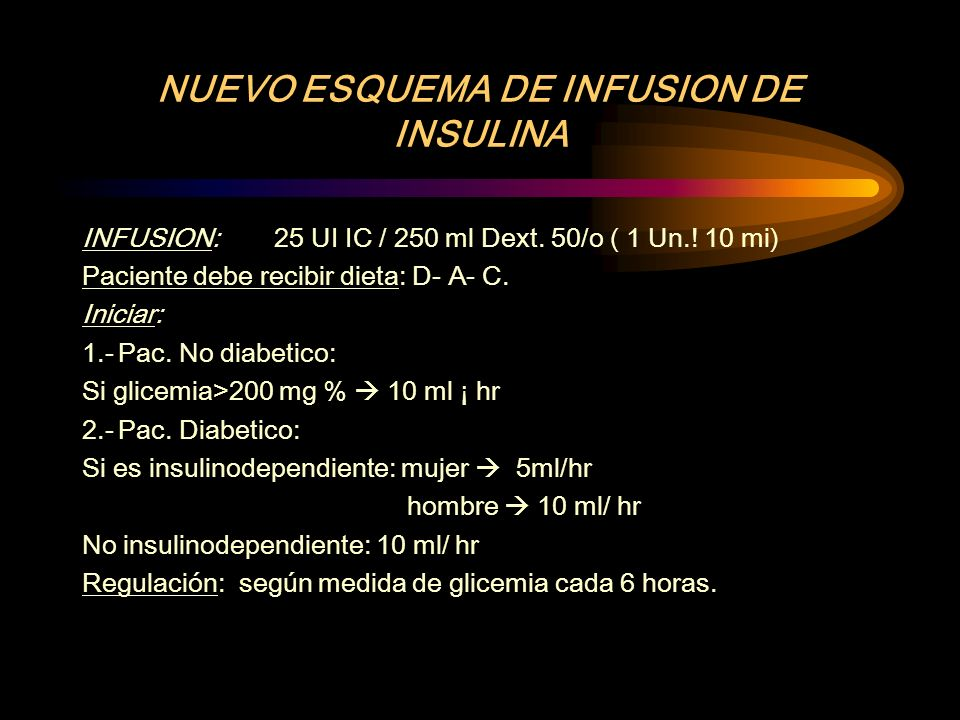 NUEVO ESQUEMA DE INFUSION DE INSULINA