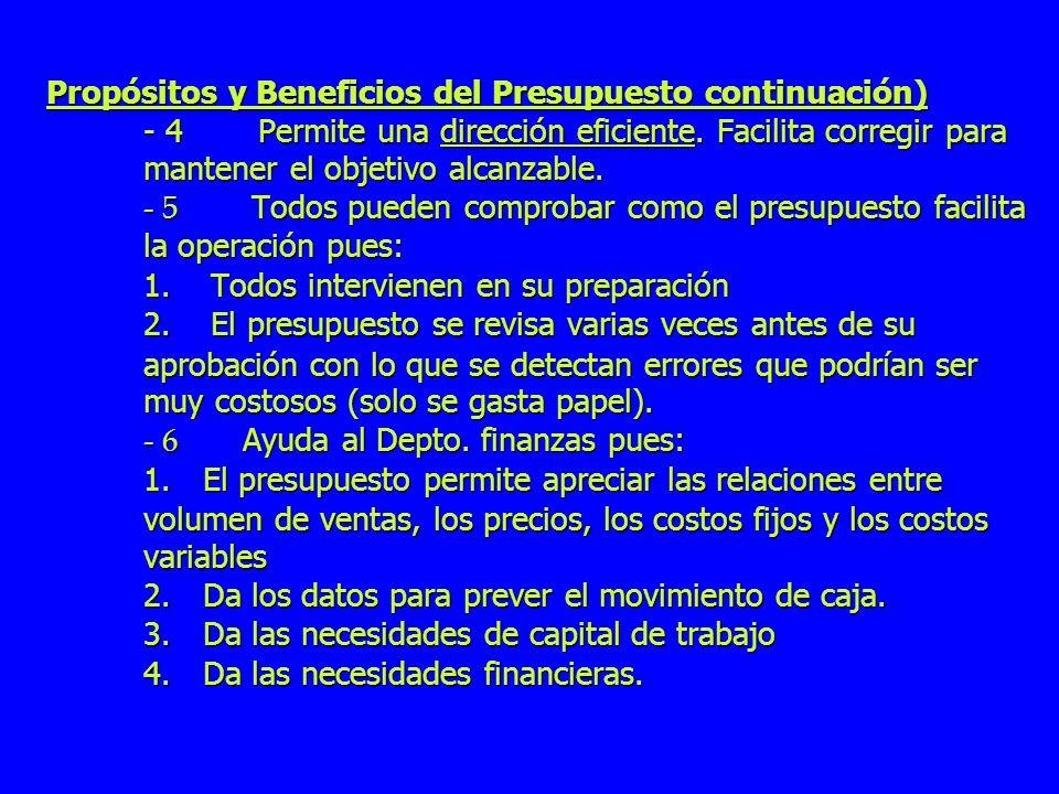 Propósitos y Beneficios del Presupuesto continuación) - 4