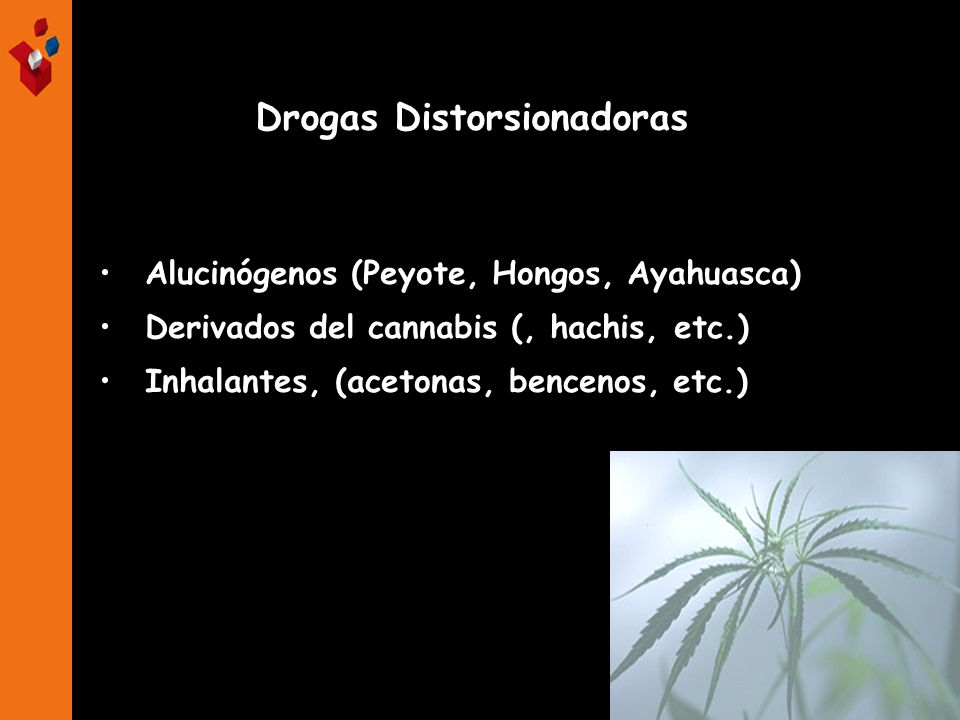 Drogas Distorsionadoras