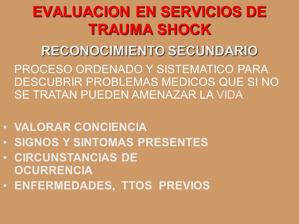 EVALUACION EN SERVICIOS DE TRAUMA SHOCK